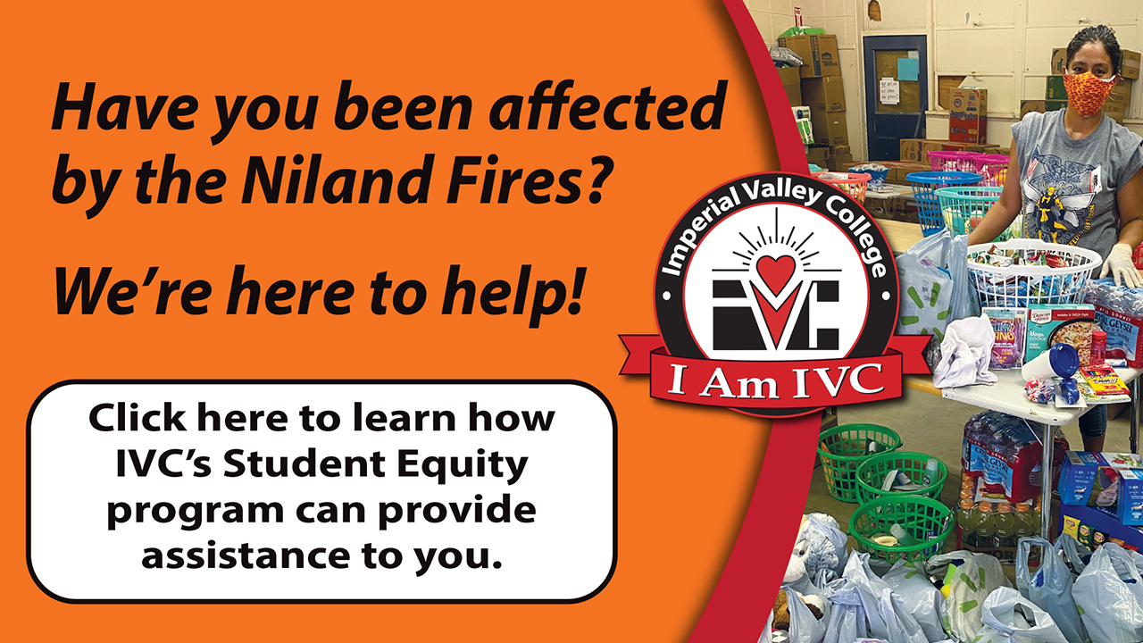 Click here to learn about how IVC's Student Equity program can provide assistance to you.