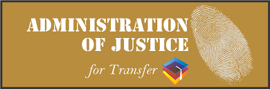 Admin of Justice for Transfer AS-T Degree Learning and Career Pathway