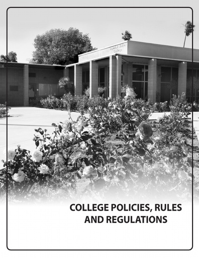 2019-2020 Catalog - Part 04 - College Policies Rules and Regulations