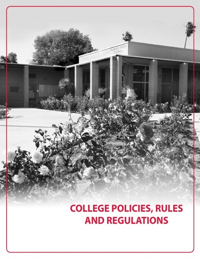 2018-2019 Catalog - Part 04 - College Policies Rules and Regulations